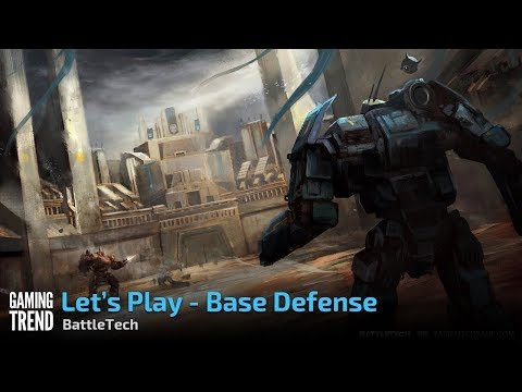BattleTech - (Spoiler Free)- Base Defense [Gaming Trend]