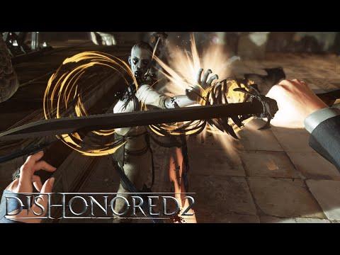 Dishonored 2 – Creative Kills Gameplay Video