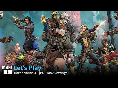 Let's Play - Borderlands 3 - First Impressions