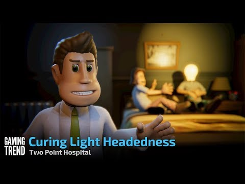 Two Point Hospital - Curing Light Headedness [Gaming Trend]