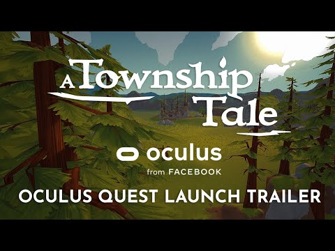 A Township Tale | Oculus Quest Launch Trailer