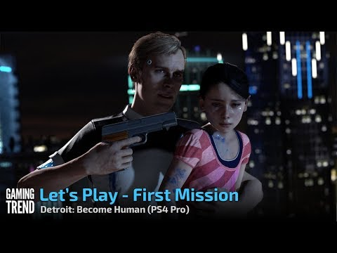 Detroit Become Human - First Mission Let's Play - PS4 Pro [Gaming Trend]