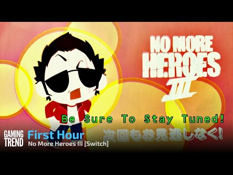 No More Heroes III First 45 Minutes - Switch [Gaming Trend]