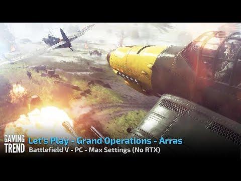 Battlefield V - Grand Operations - Arras - PC - [Gaming Trend]