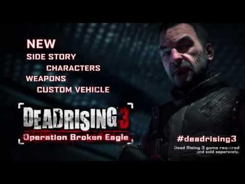 Dead Rising 3: Operation Broken Eagle Trailer