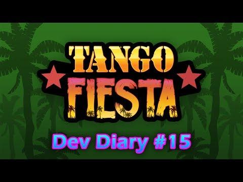 TANGO FIESTA: Development Diary - Episode 15 [ANIMATION SNEAK PEEK]