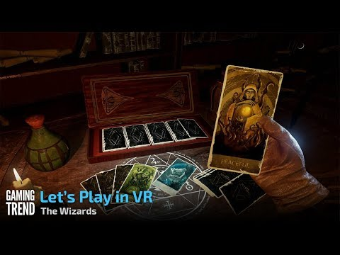 The Wizards - Let's Play in VR - Dungeons Gameplay [Gaming Trend]
