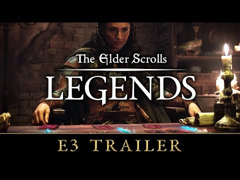 The Elder Scrolls: Legends - E3 Trailer 2019