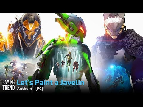 Anthem - Let's Paint a Javelin - Preview - PC [Gaming Trend]