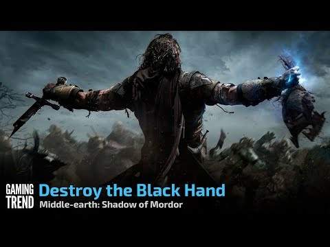 Shadow of Mordor - Let's Play - Slay the Black Hand [Gaming Trend]