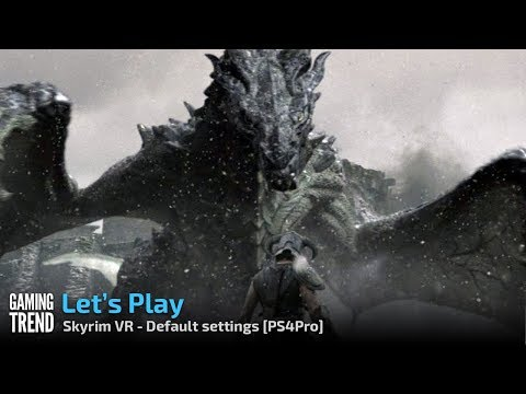 Skryim VR - Default Settings - PSVR PS4 Pro Intro [Gaming Trend]