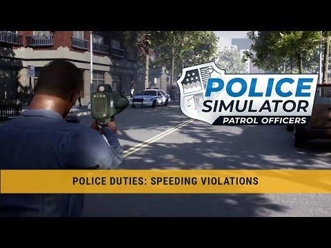 Police Simulator: Patrol Officers – Police Duties: Speeding Violations