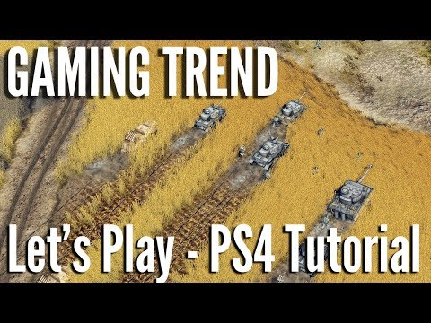 Sudden Strike 4 - PS4 Tutorial Let's Play [Gaming Trend]