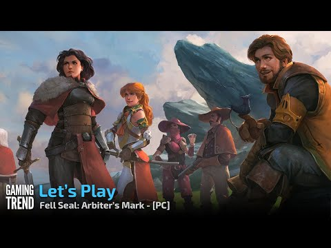 Fell Seal: Arbiter's Mark - Let's Play First Hour - PC [Gaming Trend]