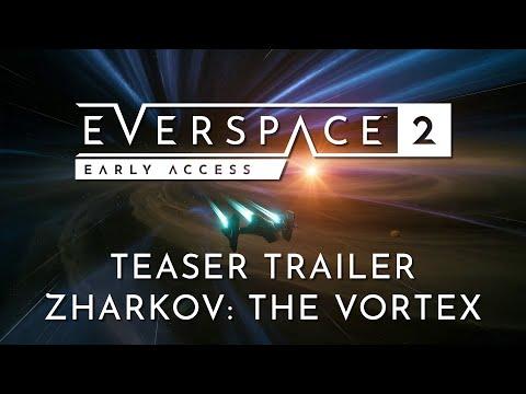 EVERSPACE 2 Zharkov: The Vortex Teaser Trailer