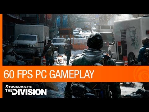 Tom Clancy's The Division - 60FPS PC GAMEPLAY   Ubisoft [NA]