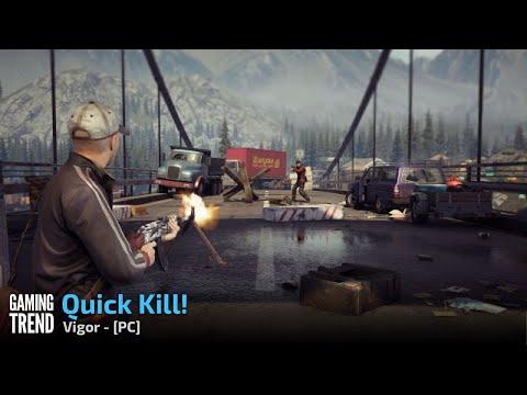 Vigor Gameplay - Kill