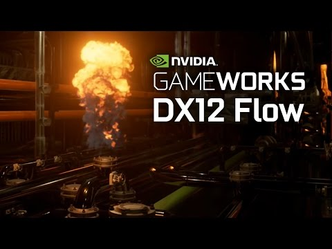 NVIDIA GameWorks Flow - in DX12