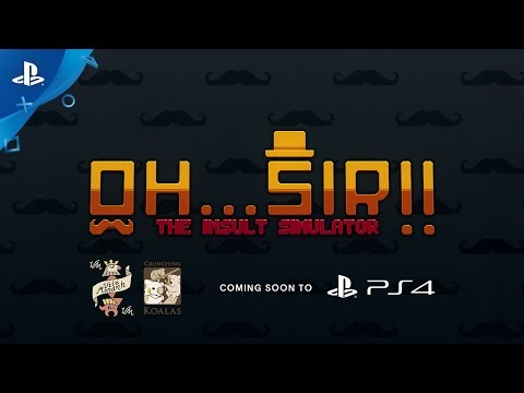 Oh...Sir! The Insult Simulator – Announcement Trailer   PS4