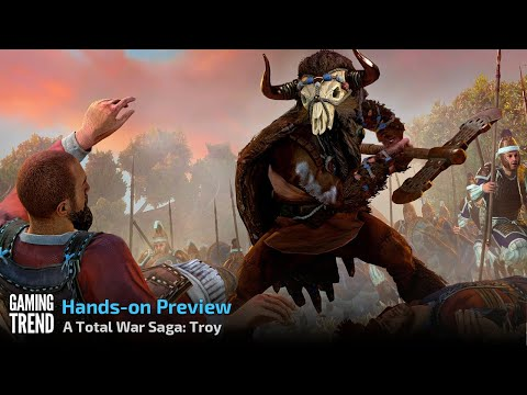 A Total War Saga: Troy Hands-On Preview - PC [Gaming Trend]