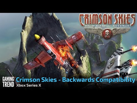 Crimson Skies: High Road to Revenge - Backwards Compatibility - Xbox Series X [Gaming Trend]
