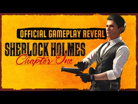 Official Gameplay Reveal   Sherlock Holmes Chapter One