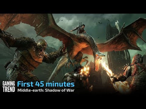 Middle-earth Shadow of War - First 45 minutes [Gaming Trend]