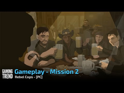 Rebel Cops - Gameplay - Mission 2 success - PC [Gaming Trend]