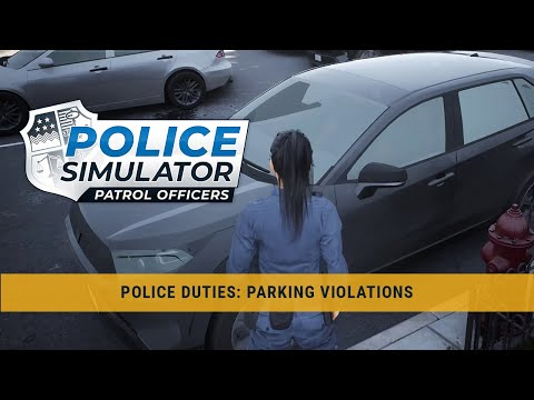 Police Simulator: Patrol Officers – Police Duties: Parking Violations