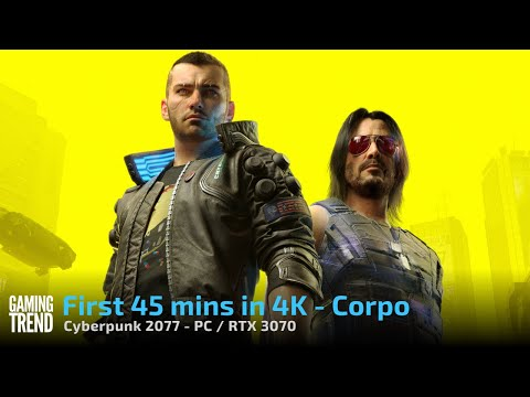Cyberpunk 2077 - First 45 Mins of Corpo in 4K on PC [Gaming Trend]
