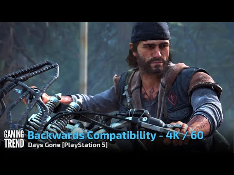 Days Gone - Backwards Compatibility 4K 60 Patch - PlayStation 5 [Gaming Trend]