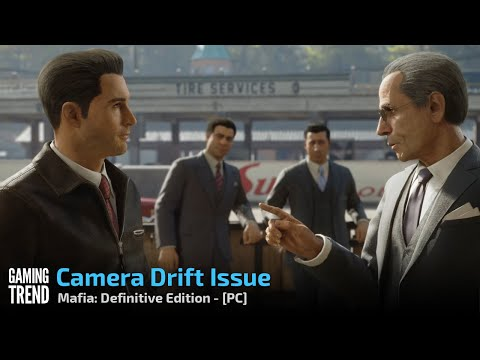 Mafia: Definitive Edition - Camera Drift Issue - PC [Gaming Trend]