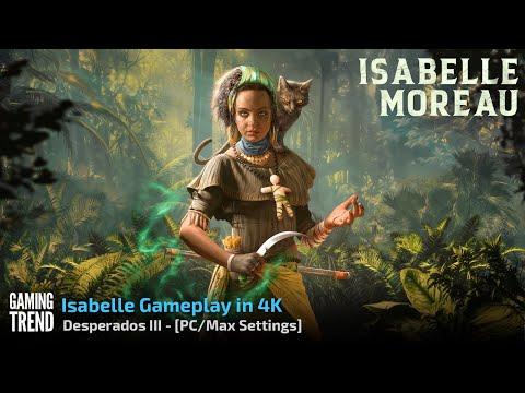 Desperados III - 4K Gameplay - Isabella Gameplay - PC [Gaming Trend]