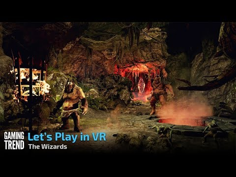 The Wizards - Let's Play in VR - Dungeons Level 2 Gameplay [Gaming Trend]