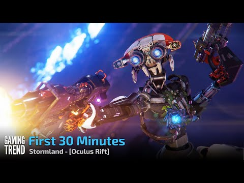 Stormland - First 30 Minutes - PC - Oculus Rift [Gaming Trend]