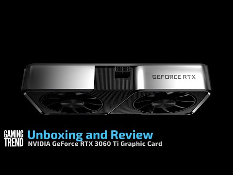 NVIDIA GeForce RTX 3060 Ti Review and Benchmarks [Gaming Trend]