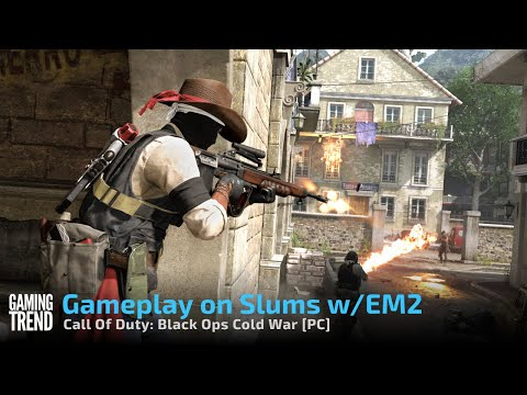 Gameplay on Slums w/EM2 - Call Of Duty: Black Ops Cold War [PC] - [Gaming Trend]