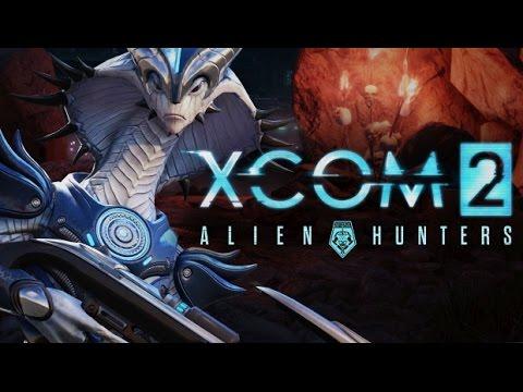 XCOM2 Alien Hunters DLC launch trailer