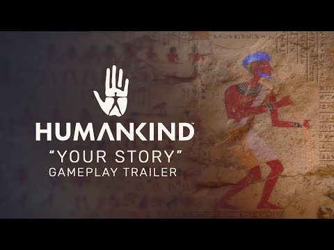 """HUMANKIND™ - """"Your Story"""" Gameplay Trailer [PEGI]"""