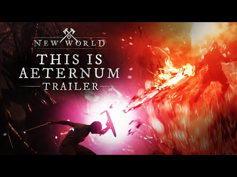 New World: This Is Aeternum Trailer - Coming August 31, 2021