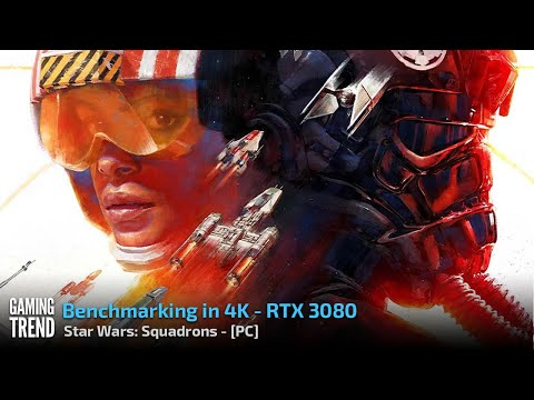 Star Wars: Squadrons - Benchmarking at 4K on RTX 3080 [Gaming Trend]