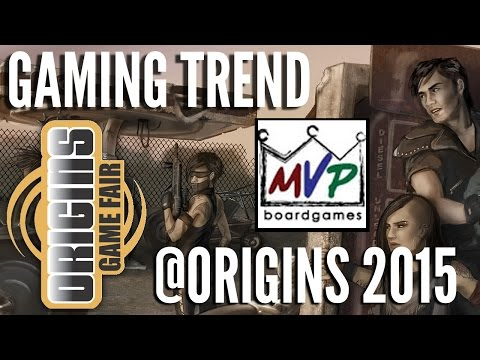MVP @ Origins 2015 - [Gaming Trend]