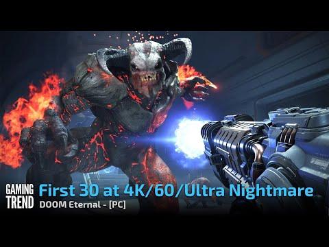DOOM Eternal - First 30 at 4K 60 Ultra Nightmare - PC [Gaming Trend]