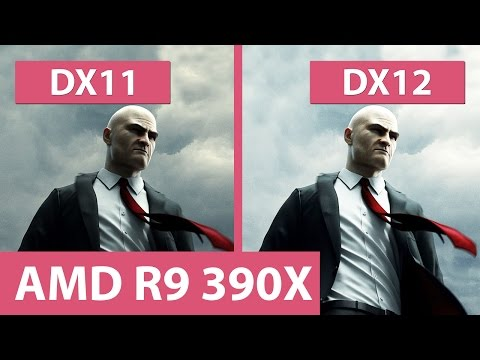 Hitman – DX11 vs. DX12 @ AMD Radeon R9 390X Gaming 8G Benchmark & Graphics Comparison
