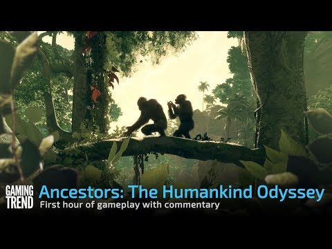 Ancestors: The Humankind Odyssey - First hour of gameplay [Gaming Trend]