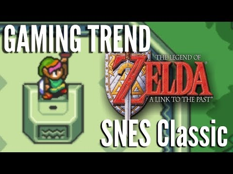 SNES Classic - The Legend of Zelda A Link to the Past [Gaming Trend]