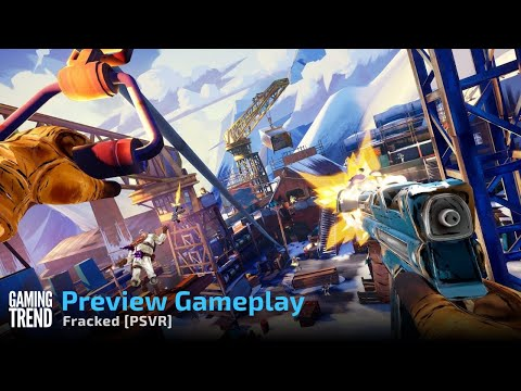 Fracked Gameplay Preview on PSVR on PS5 [Gaming Trend]