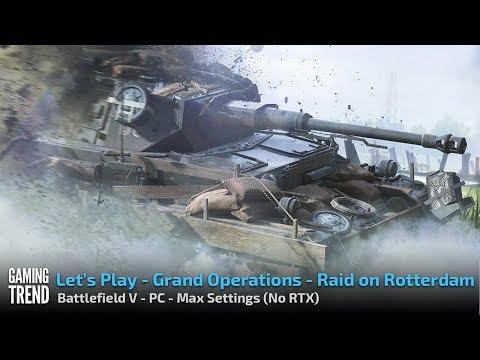 Battlefield V - Grand Operations - Raid on Rotterdam - PC - [Gaming Trend]