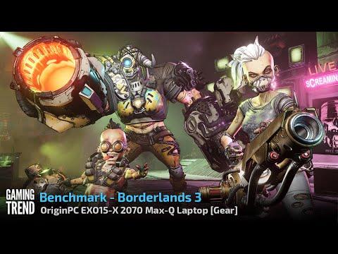 OriginPC EON15-X 2070 Max-Q AMD Laptop - Benchmark - Borderlands 3 [Gaming Trend]