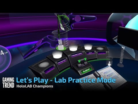 HoloLAB Champions - Lab Practice - Vive [Gaming Trend]